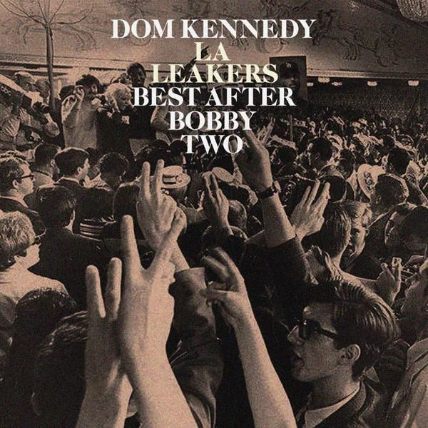 dom-kennedy-after-bobby-two