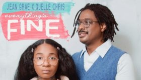 Jean Grae and Quelle Chris - Everything's Fine