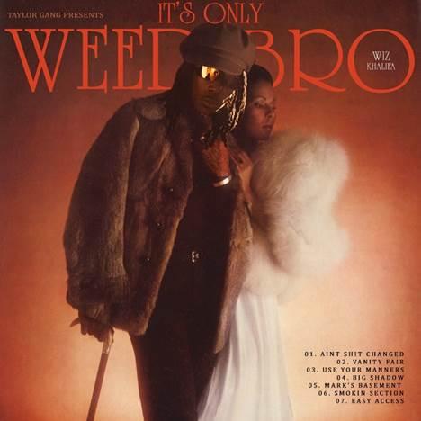 Wiz Khalifa It's Only Weed Bro