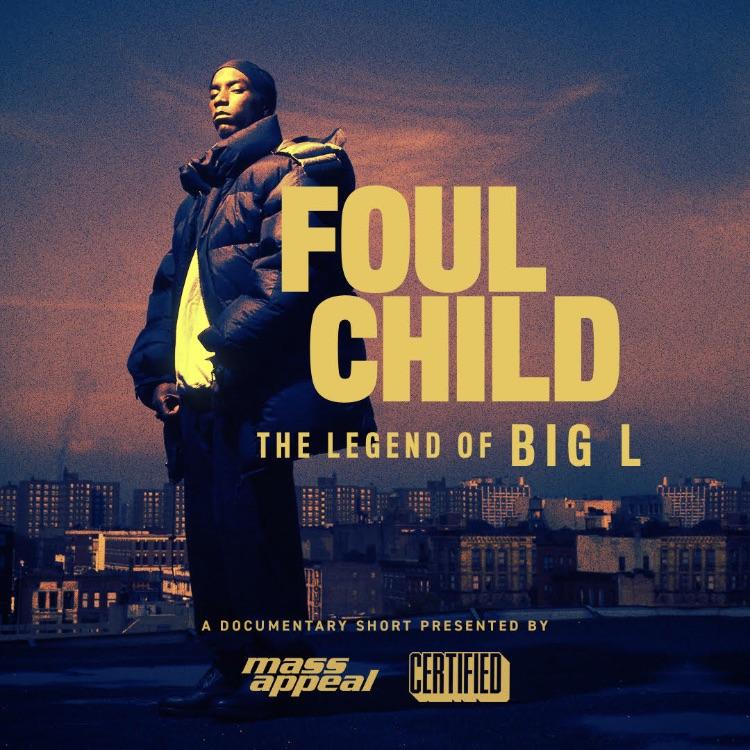 Foul Child: The Legend of Big L