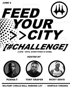Pusha T Tony Draper Ricky Davis Feed Your City Challenge