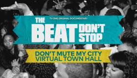 TV One: The Beat Don't Stop Town Hall