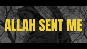 Allah Sent Me Video