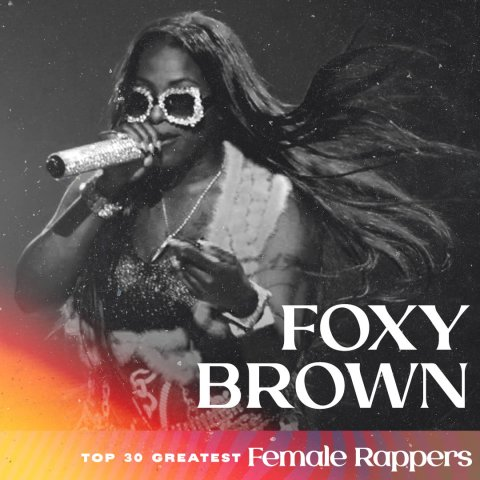 Foxy Brown - Greatest Female Rappers