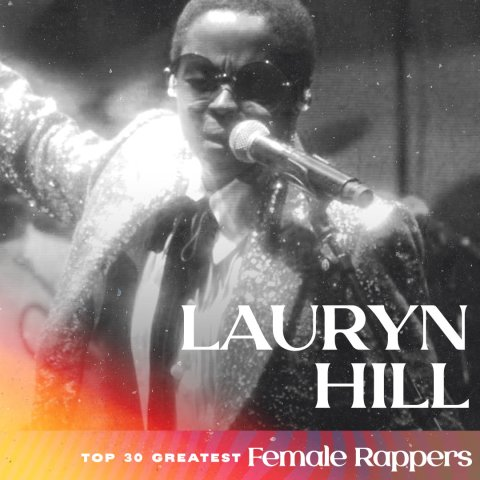 Lauryn Hill - Greatest Female Rappers