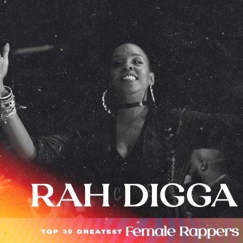 Rah Digga - Greatest Female Rappers