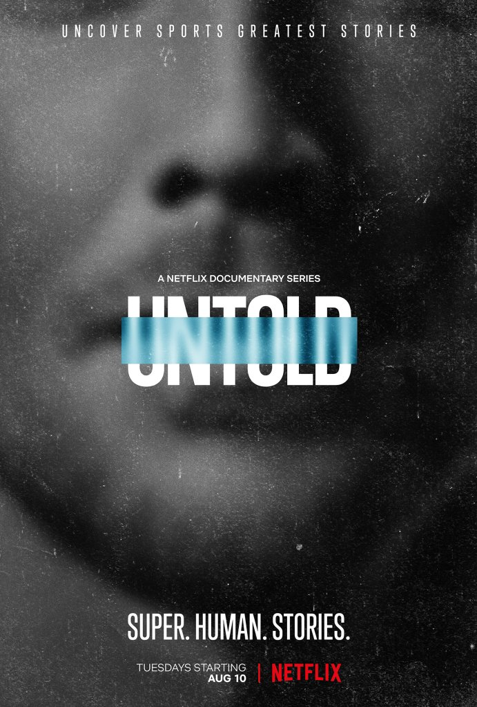 Untold x Netflix