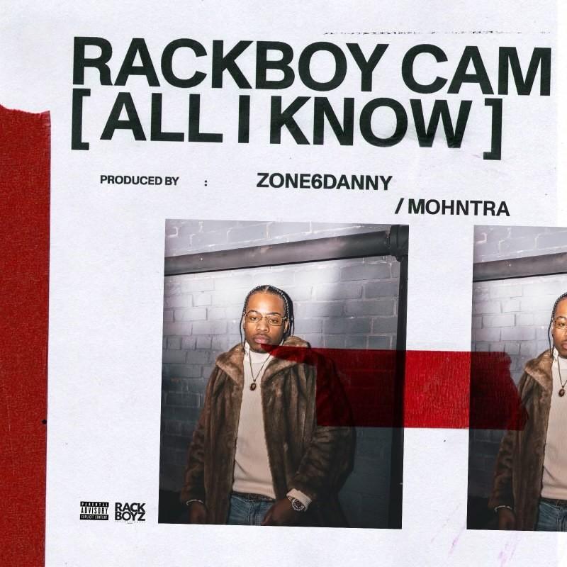 Rackboy Cam All I Know